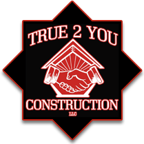True 2 You Construction - South Jersey Home Remodeling Contractor